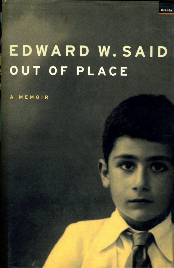 إضاءات في كتاب الاستشراق out of place by edward said 666x1024